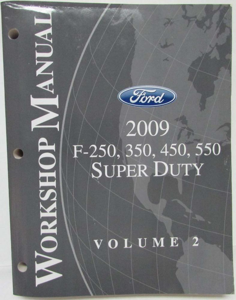 2009 Ford F-250 350 450 550 Super Duty Service Shop Repair Manual Set Vol 1  ...