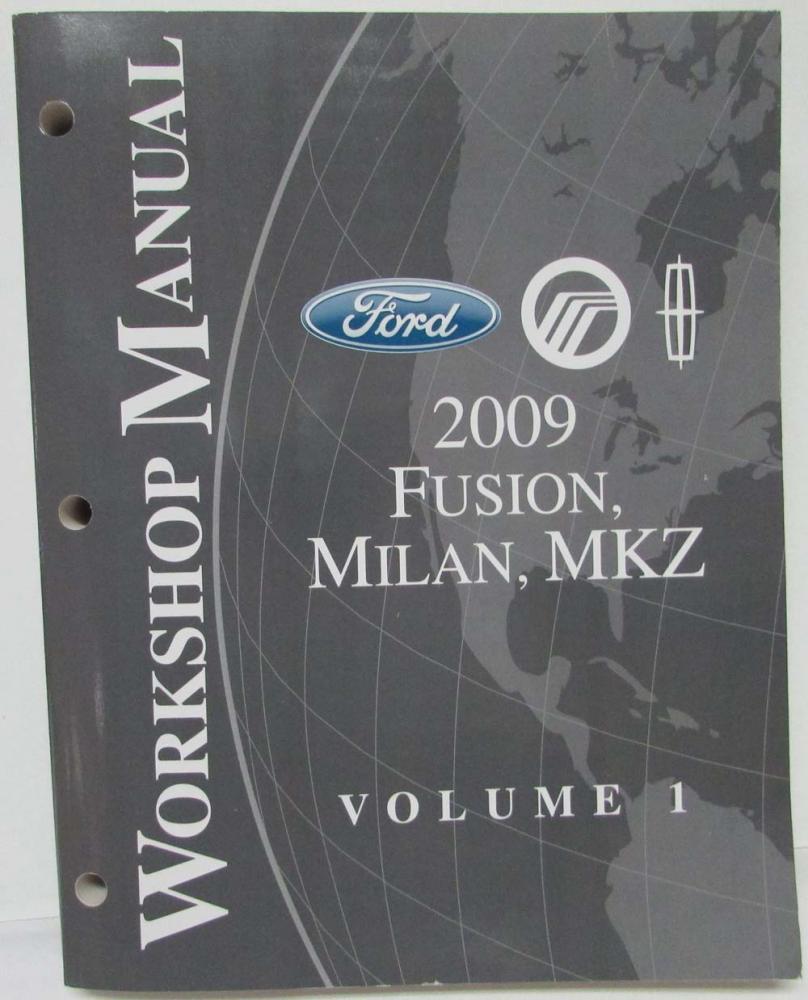 2009 Ford Fusion Mercury Milan Lincoln MKZ Service Shop Manual Set Vol 1&2