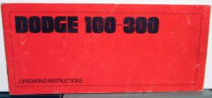 1969 Dodge Truck 100-300 Owners Manual Pickup Original Care & Operation
