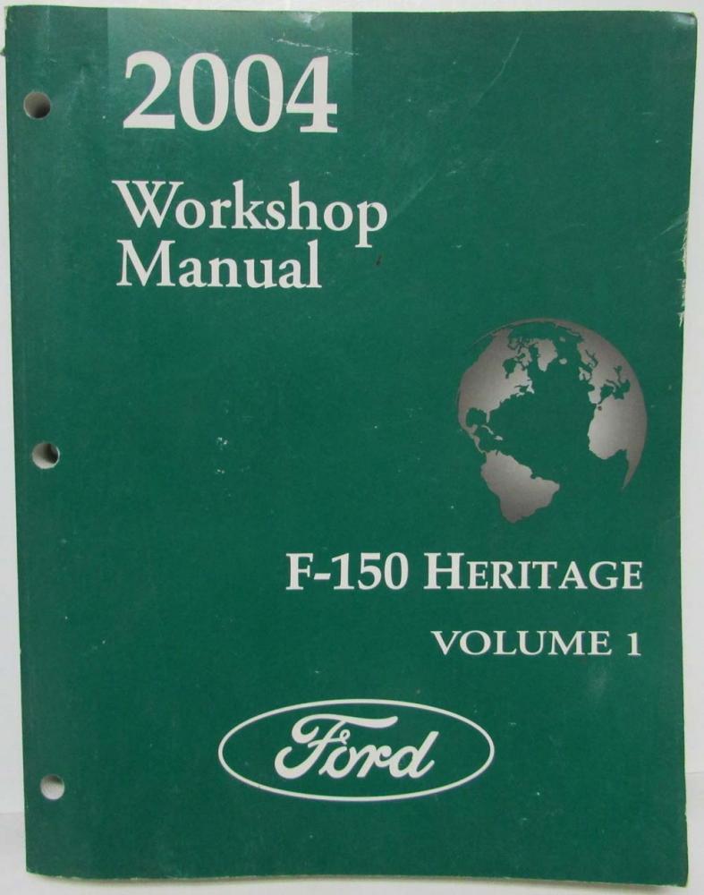 2004 Ford F-150 Heritage Pickup Truck Service Shop Repair Manual Set Vol 1  & 2