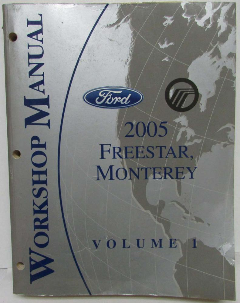 2005 Ford Freestar & Mercury Monterey Service Shop Repair Manual Set Vol 1&2