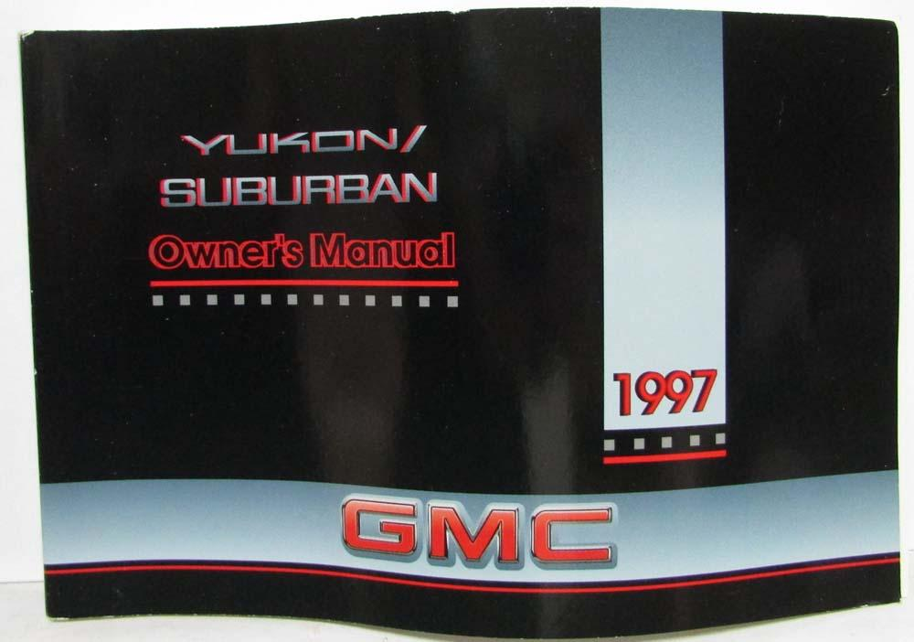 1997 gmc truck yukon suburban owners manual rh autopaper com 1997 chevrolet suburban owners manual 1997 gmc suburban owners manual