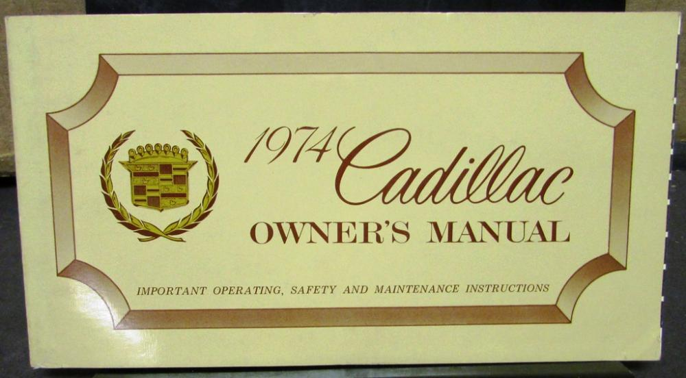 1974 cadillac owners manual original calais deville fleetwood rh autopaper com cadillac owner manuals online cadillac owner manuals online