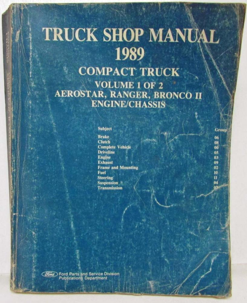 1989 Ford Aerostar Ranger Pickup Bronco II Service Shop Repair Manual 2 Vol  Set