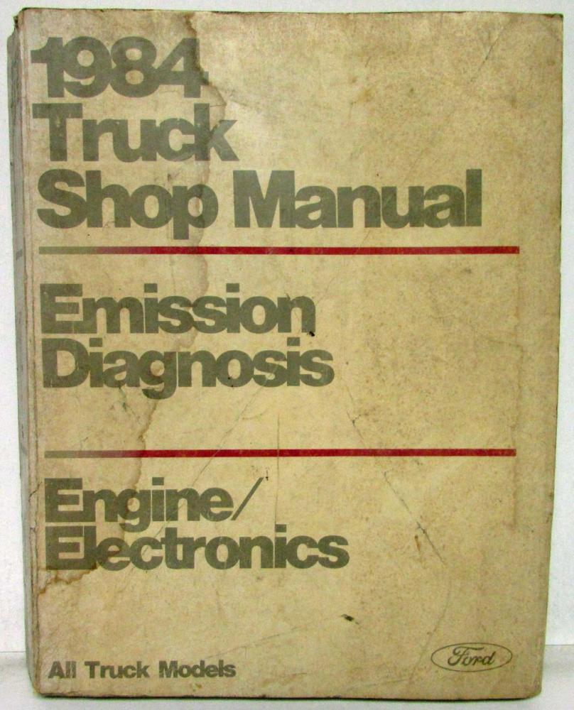 1984 Ford Truck Emission Diagnosis Engine Electronics Service Shop Repair  Manual