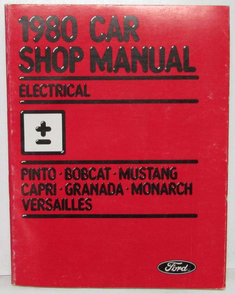 1980 Ford Body Chasis Shop Manual Mustang Granada Pinto Capri Monarch Versailles