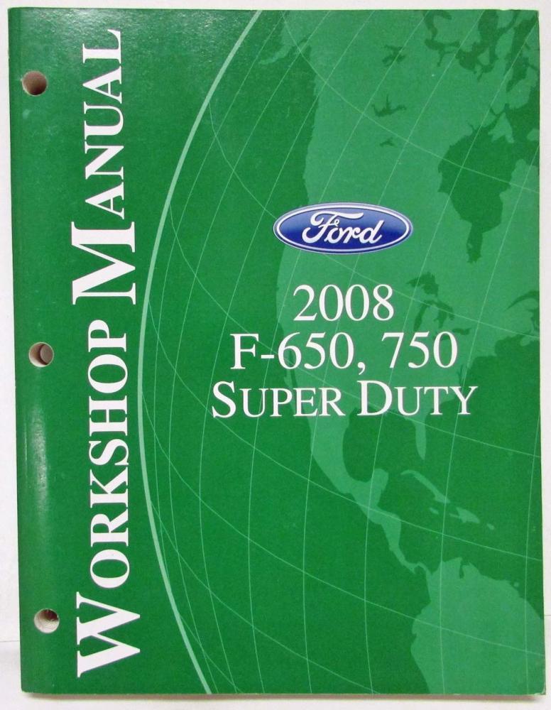2008 ford f 650 750 super duty truck service shop repair manual rh autopaper com 2008 ford f250 super duty repair manual pdf 2008 ford f250 super duty repair manual pdf