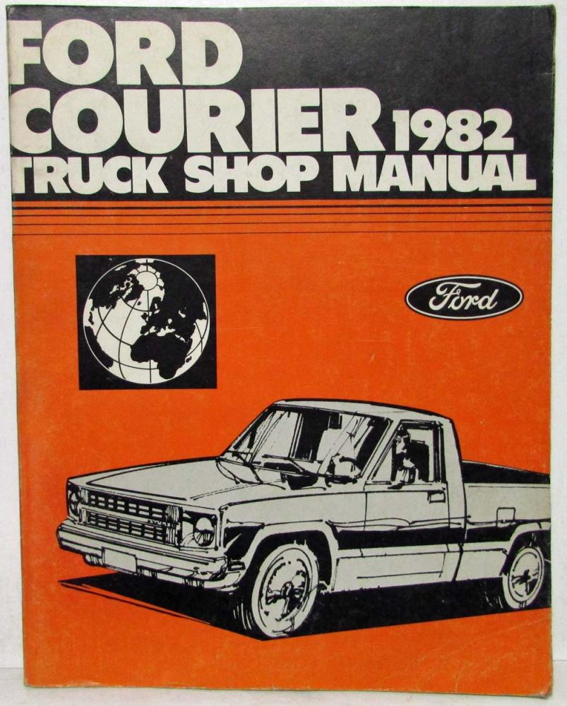 1993 Ford Courier Workshop Manual Daily Instruction Guides 1980 Interior 1982 Pickup Truck Service Shop Repair Rh Autopaper Com 1972 Mexico