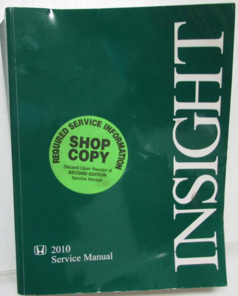 2010 honda insight service shop repair manual rh autopaper com 2012 honda insight service manual 2000 honda insight service manual