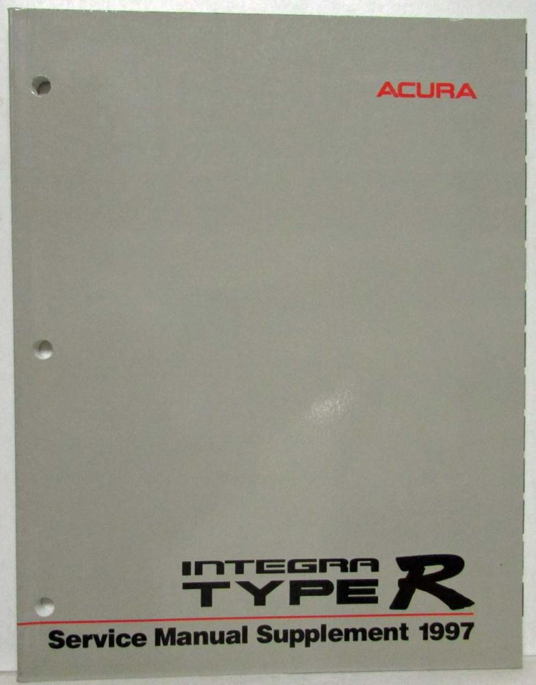 1997 acura integra type r service shop repair manual supplement rh autopaper com acura integra shop manual integra service manual