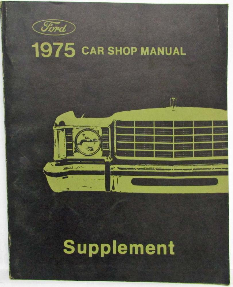 1975 Ford Car Service Shop Repair Manual Supplement Mustang Cougar Mark IV