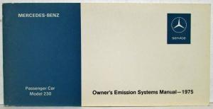 1975 Mercedes Benz 230 Owners Emission Systems Manual
