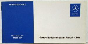 1978 Mercedes Benz 230 Owners Emission Systems Manual