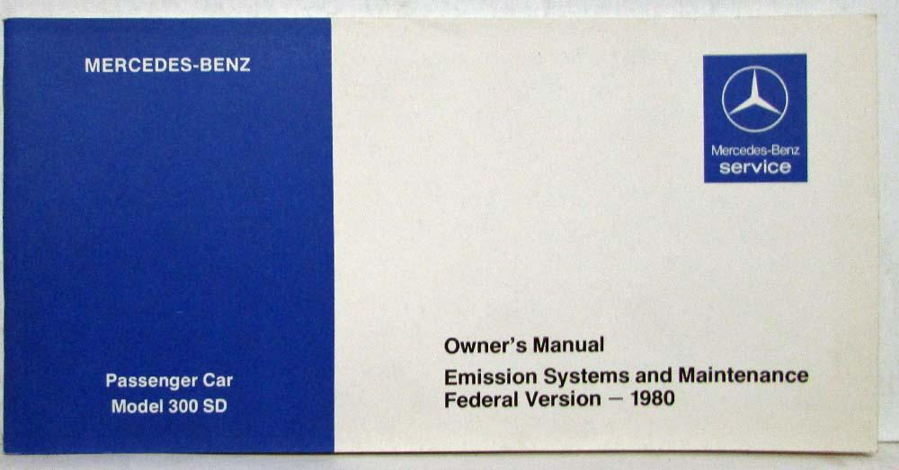 1980 mercedes benz 300sd owners manual emission systems rh autopaper com 1979 300SD 1982 mercedes 300sd owners manual