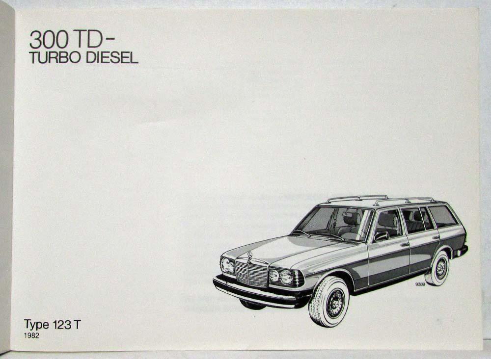 1982 mercedes benz 300td turbo diesel owners manual rh autopaper com Mercedes-Benz Diesel Truck Engines Mercedes-Benz 550