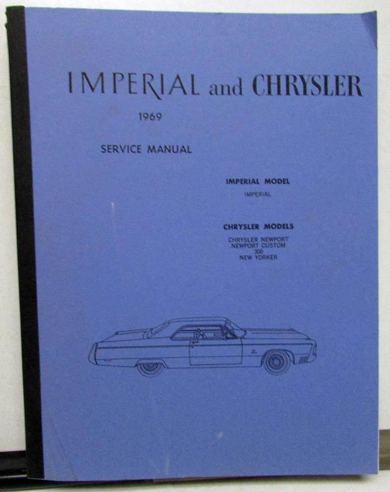 Chrysler 1969 & Imperial Shop Service Manual Newport Custom 300 New Yorker