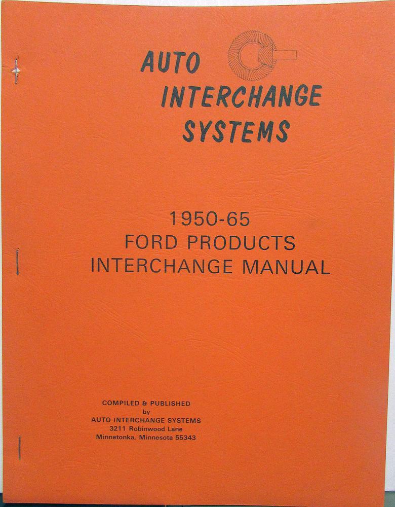 Auto Parts Interchange >> 1950 1965 Ford Edsel Mercury Lincoln Parts Interchange Manual