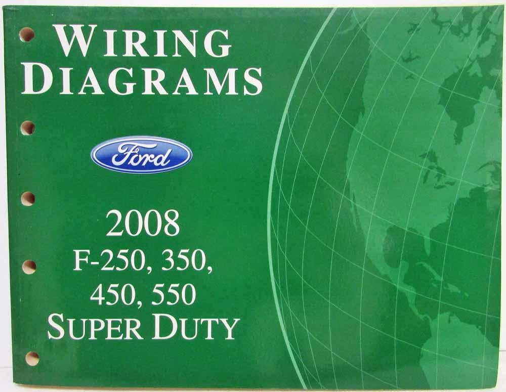 2008 ford f-250 350 450 550 super duty pickup electrical wiring diagrams  manual