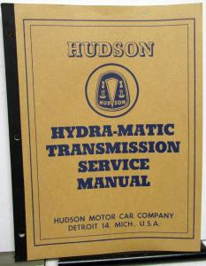 1950-1952 Hudson Dealer Hydra-Matic Transmission Service Shop Manual Repair Orig