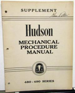 1948-1949 Hudson Dealer Service Shop Manual Supplement 480 490 Series Orig