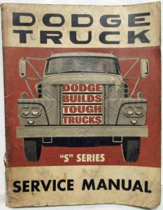 1963 Dodge Truck S-Series Models Service Shop Repair Manual