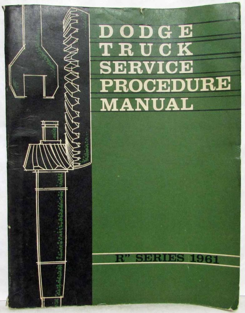 1961 Dodge Truck R-Series Models Service Shop Repair Manual