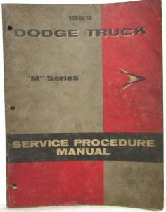 1959 Dodge Truck M-Series Models Service Shop Repair Manual