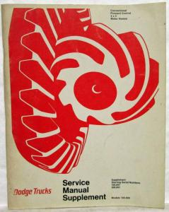 1972 Dodge Trucks 100-800 Series Service Shop Repair Manual Supplement