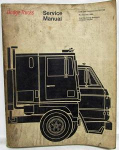 1970 Dodge Truck Models 500-1000 Low Cab Forward & Tilt Cab Service Shop Manual