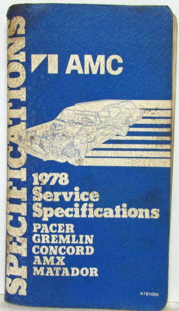 1978 AMC American Motors Pacer Gremlin Concord AMX Specifications Handbook