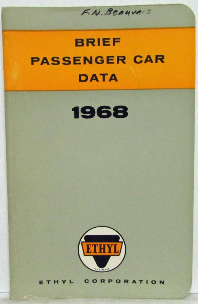 1968 Ethyl Corporation Brief Passenger Car Data Booklet Chevy Ford Dodge Rambler