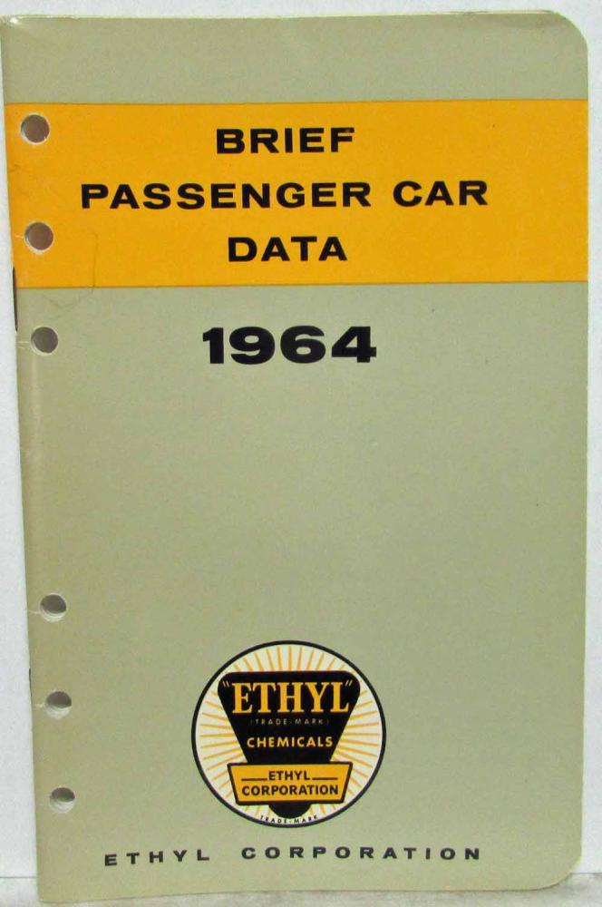 1964 Ethyl Corporation Brief Passenger Car Data Booklet Cadillac Olds Studebaker