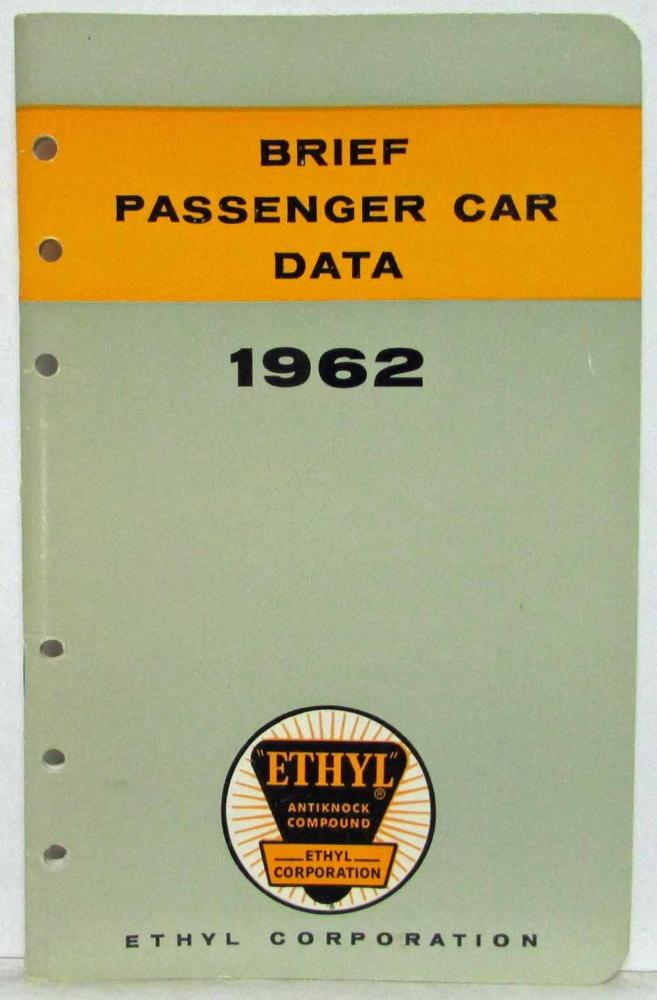 1962 Ethyl Corporation Brief Passenger Car Data Booklet Lincoln Imperial Olds