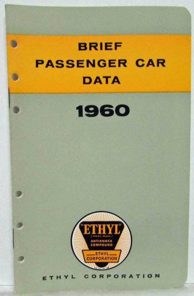 1960 Ethyl Corporation Brief Passenger Car Data Booklet Chevrolet DeSoto Edsel