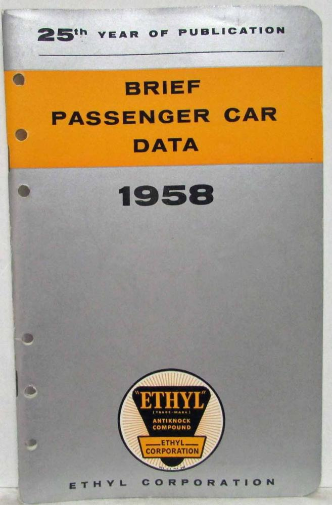 1958 Ethyl Corporation Brief Passenger Car Data Booklet - 25th Year Edition