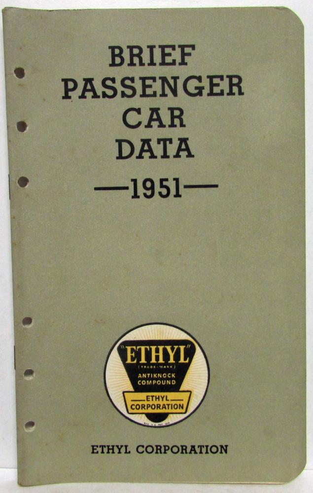 1951 Ethyl Corporation Brief Passenger Car Data Booklet Cadillac Lincoln Henry J