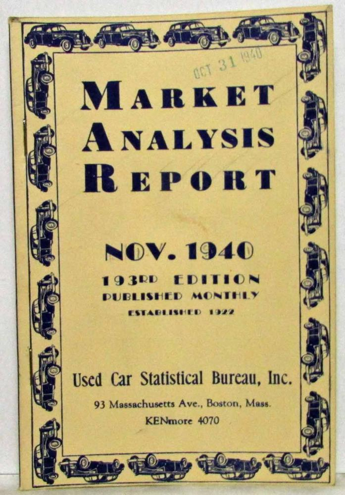 1940 Market Analysis Report a World War II Era Used Car Pricing Guide - Nov