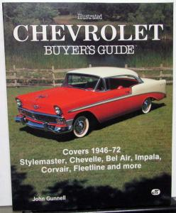 1946-1972 Chevrolet Buyers Guide By Motorbooks & John Gunnell Illustrated Facts