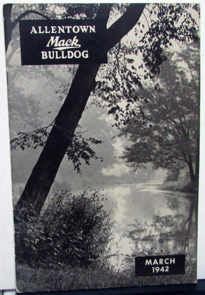 1942 Allentown Mack Bulldog Truck Factory Employee Newsletter Magazine March