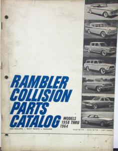 1958 1959 1960 1961 1962 1963 1964 Rambler Collision Parts Catalog