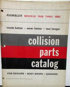 1958 1959 1960 1961 1962 Rambler Collision Parts Catalog