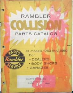 1950 51 1952 53 1954 55 1956 1957 1958 1959 1960 Rambler Collision Parts Catalog