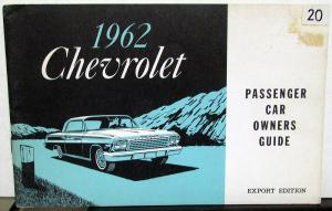 1962 Chevrolet Passenger Car Owners Manual Export Edition Belair Impala
