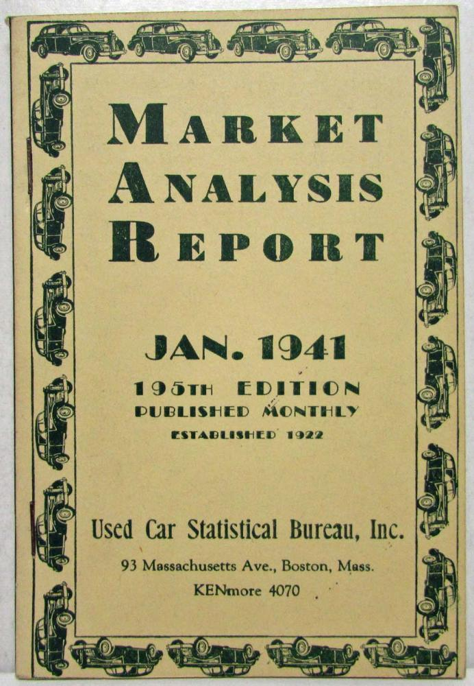 1941 Market Analysis Report - Jan Ed - Used Car Pricing Guide Chevy Dodge Buick