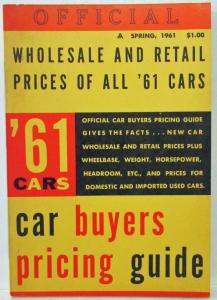 1961 Cars Official Wholesale & Retail Prices Spring Cadillac Olds Buick Ford