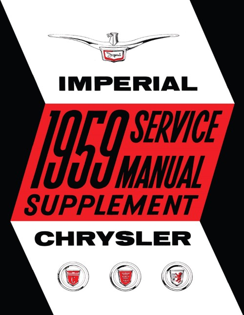 1959 Chrysler Windsor Saratoga New Yorker Imperial Shop Manual Supplement