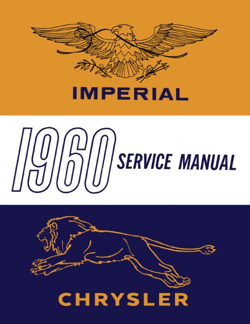 1960 Chrysler Windsor Saratoga New Yorker Imperial Shop Service Manual