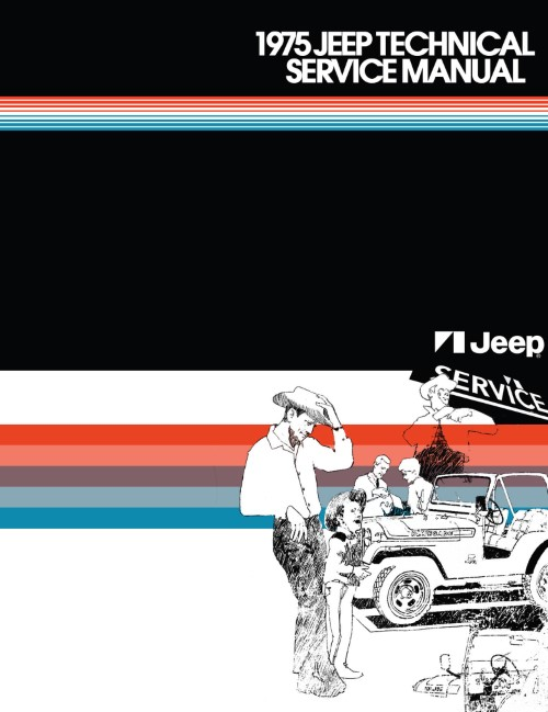 1975 Jeep CJ 5 6 Cherokee Wagoneer Truck Technical Shop Service Manual