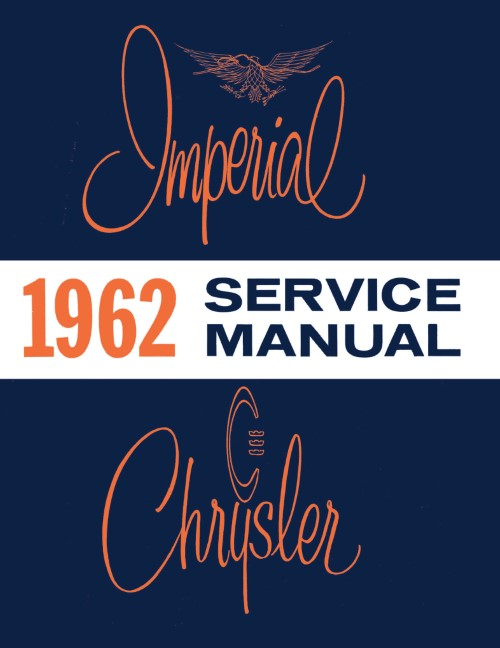 1962 Chrysler Service Manual Imperial Newport New Yorker 300 C300H