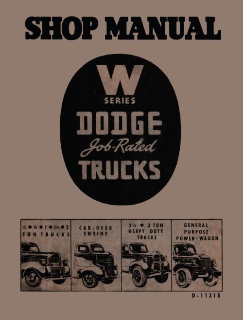 1941 1942 1946 1947 Dodge Truck W Series Shop Manual Power Wagon COE